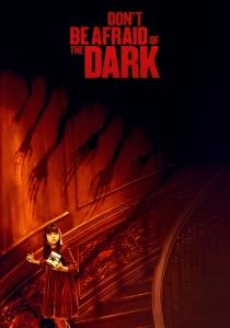 Don´t Be Afraid of the Dark (2010) © https://fanart.tv/fanart/movies/46261/movieposter/dont-be-afraid-of-the-dark-531f040e33539.jpg